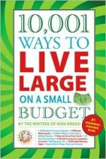 10,001 Ways to Live Large