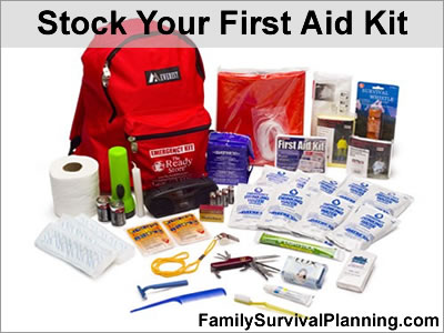 Stock Your First Aid Kit For Emergencies