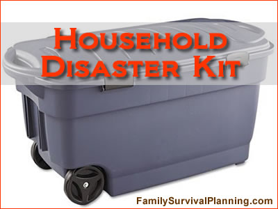Household Disaster Kits