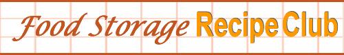 Food Storage Recipe Club