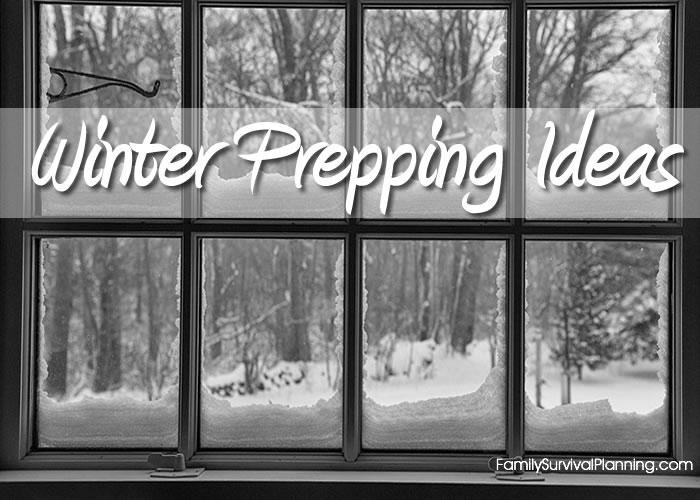 Winter Prepping Ideas