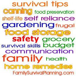 Survival Tips & Topics