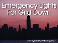 How to Light Your Home When the Grid Goes Down