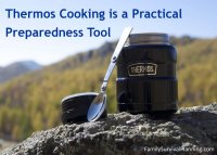 Thermos Cooking is a Practical Preparedness Tool