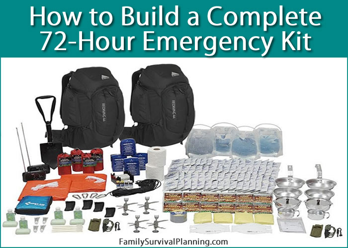 How to Build a Complete 72-Hour Survival Kit