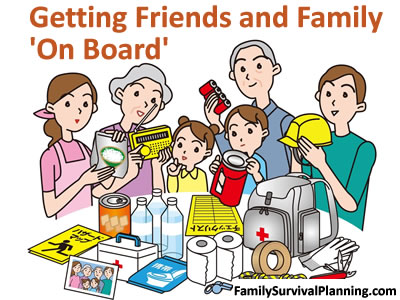 Getting Friends and Family 'On Board' and preparing