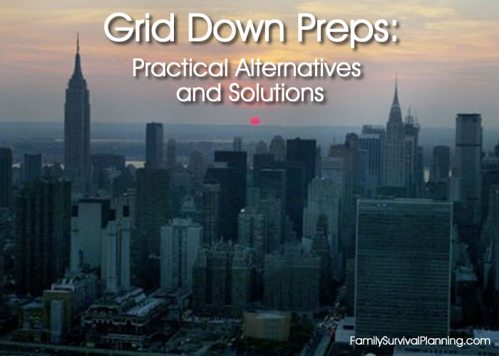 Grid Down Preps Alternatives And Solutions