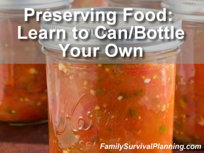 Learn to Can/Bottle Your Own Food