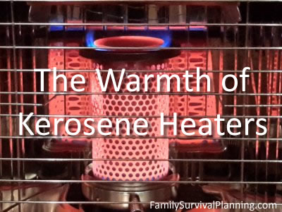 Kerosene Heaters for Warmth When No Electricity