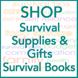 SHOP Survival Supplies, Gifts & Books